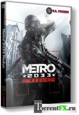 Metro 2033 - Redux (2014) [Update 4] RePack от R.G. Freedom