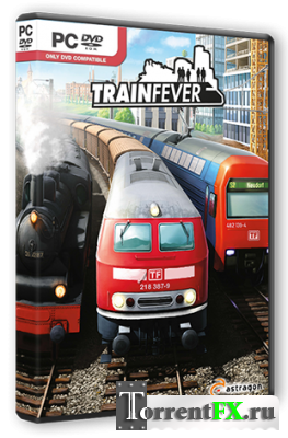 Train Fever [Build 4234] (2014) PC | RePack от R.G. Steamgames