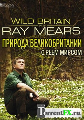 Animal Planet: Природа Великобритании с Реем Мирсом [01-10] (2011) HDTVRip