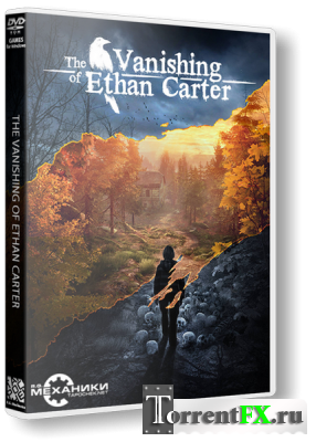 The Vanishing of Ethan Carter (2014/RUS) RePack от R.G. Механики