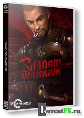 Shadow Warrior (2013) RePack от R.G. Механики