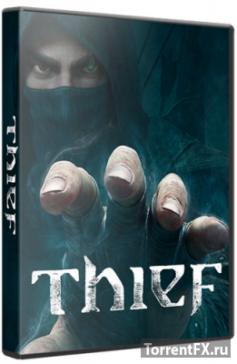 Thief: Master Thief Edition (2014/RU/Update 7) RePack от R.G. Catalyst