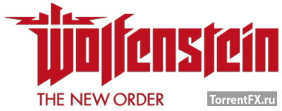 Wolfenstein: The New Order (2014) RePack от R.G. Games