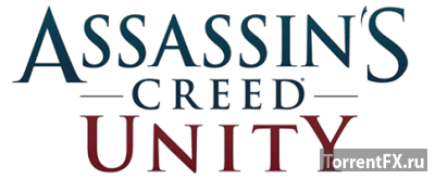 Assassin's Creed Unity (2014/RUS/v1.3.0) RePack от xatab