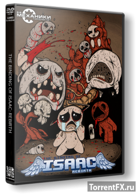 The Binding of Isaac: Rebirth (2014/v 1.022) RePack от RG Механики