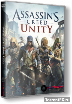 Assassin's Creed Unity (2014/RUS/v 1.4.0) RePack от R.G. Freedom