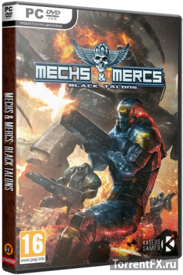 Mechs & Mercs: Black Talons (2015) PC | RePack от xGhost
