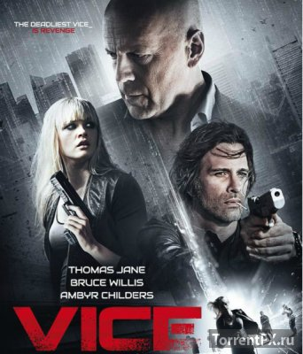 ����� ���������� � ��� / Vice (2015) WEB-DL 720p