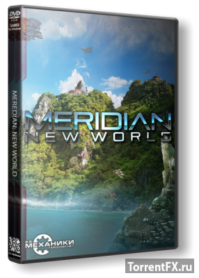 Meridian: New World [v 1.03] (2014) PC | RePack от R.G. Механики