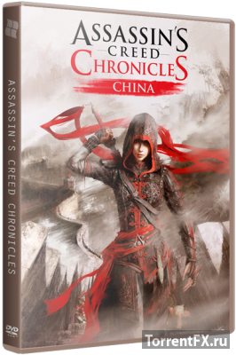 Assassin's Creed Chronicles: ����� / Assassin�s Creed Chronicles: China (2015) PC | RePack �� R.G. ��������
