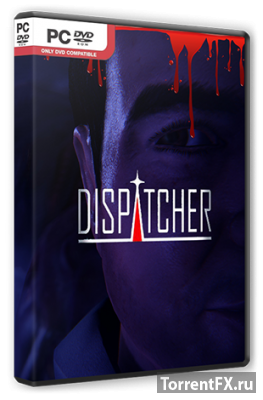 Dispatcher (2015) PC | RePack от R.G. Steamgames