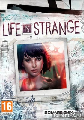 Life Is Strange. Episode 1-4 [Update 2] (2015) RePack от xatab