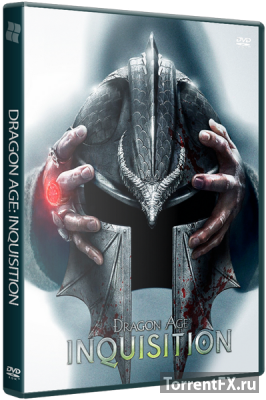 Dragon Age: Inquisition [Update 9] (2014) RePack от xatab