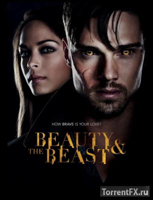 Красавица и чудовище 1 сезон (2012) WEB-DLRip | LostFilm