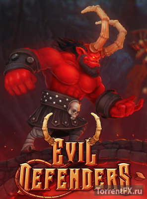 Evil Defenders (2015) PC | Лицензия