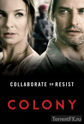 Колония (2015) 1,2,3,4,5,6,7 серия WEB-DLRip
