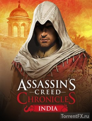 Assassin's Creed Chronicles: Индия (2016) PC