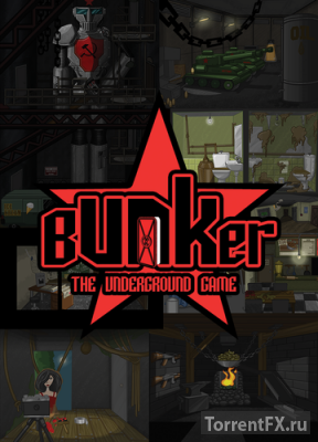 Bunker: The Underground Game (2015) PC | RePack от ARMENIAC