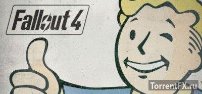 Fallout 4 [v 1.3.47] (2015) Патч