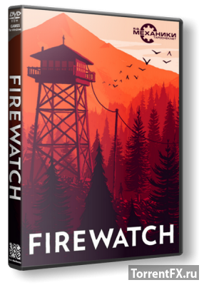 Firewatch (2016/Update 3) RePack от R.G. Механики