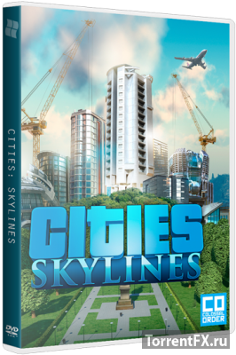 Cities: Skylines - Deluxe Edition (2015/v 1.3.0 + 4 DLC) RePack от xatab