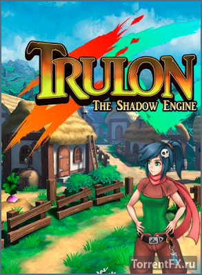 Trulon: The Shadow Engine (2016) PC | Лицензия