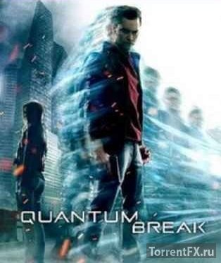 Quantum Break (2016) Repack