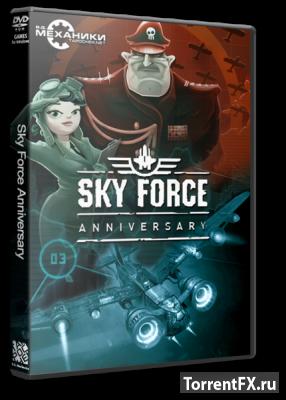 Sky Force Anniversary (2015) RePack �� R.G. ��������