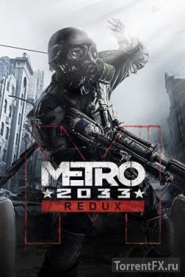 Metro 2033 - Redux [Update 6] (2014) RePack �� =nemos=