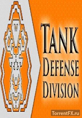 Tank Defense Division (2016) RePack от Stinger