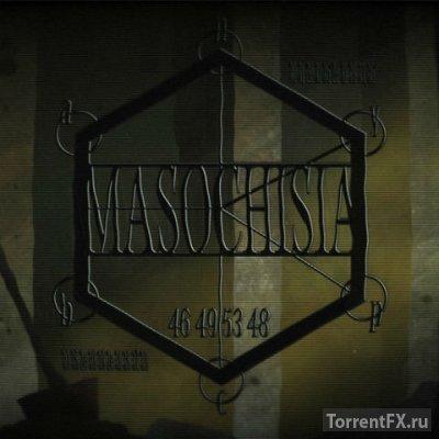 Masochisia (2015) RePack от MasterDarkness