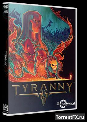 Tyranny [Update 2] (2016) RePack от R.G. Механики