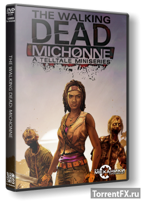 The Walking Dead: Michonne - Episode 1-3 (2016) RePack от R.G. Механики