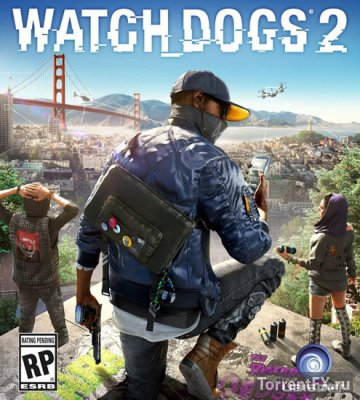 Watch Dogs 2: Digital Deluxe Edition (2016) RePack от xatab