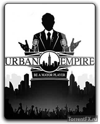 Urban Empire (2017) RePack от qoob