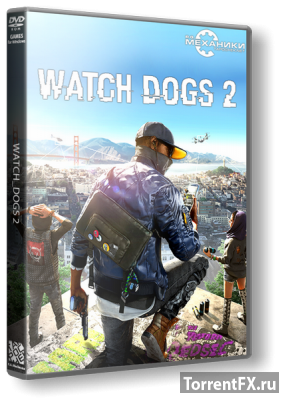 Watch Dogs 2: Digital Deluxe Edition (2016) RePack от R.G. Механики