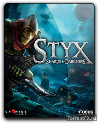 Styx: Shards of Darkness [v1.02] (2017) RePack от qoob