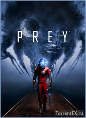 Prey (2017) RePack от xatab