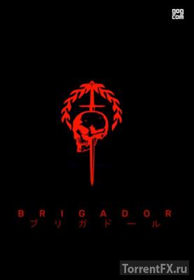 Brigador: Up-Armored Deluxe (2017) Лицензия
