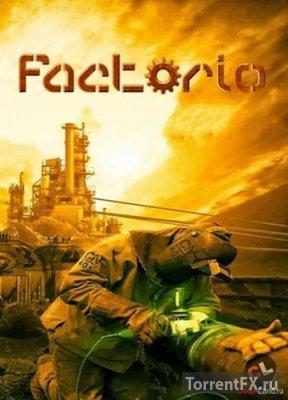 Factorio [v 0.15.25] (2017) Лицензия