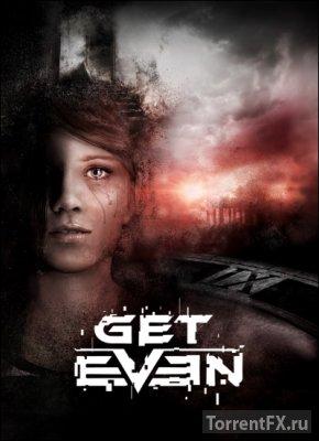 Get Even (2017) RePack от xatab
