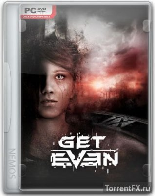 Get Even (2017) Repack от =nemos=
