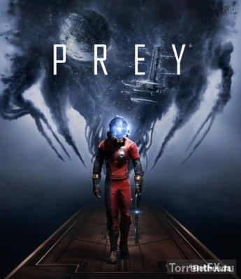 Prey (2017) RePack от FitGirl
