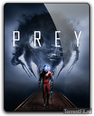 Prey (2017) RePack от qoob