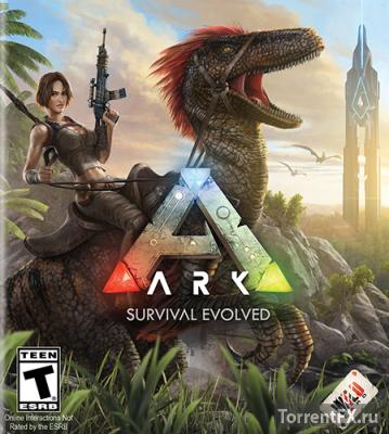 ARK: Survival Evolved (2017) Repack от VickNet