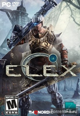 Elex (2017) RePack от xatab