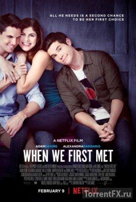 Когда мы познакомились (2018) WEBRip