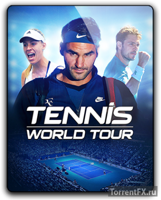 Tennis World Tour (2018) RePack от qoob