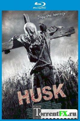 Шелуха / Husk (2011) BDRip