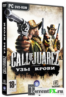 Call of Juarez Узы крови / Call of Juarez Bound in Blood (2009) PC | RePack от R.G. Element Arts